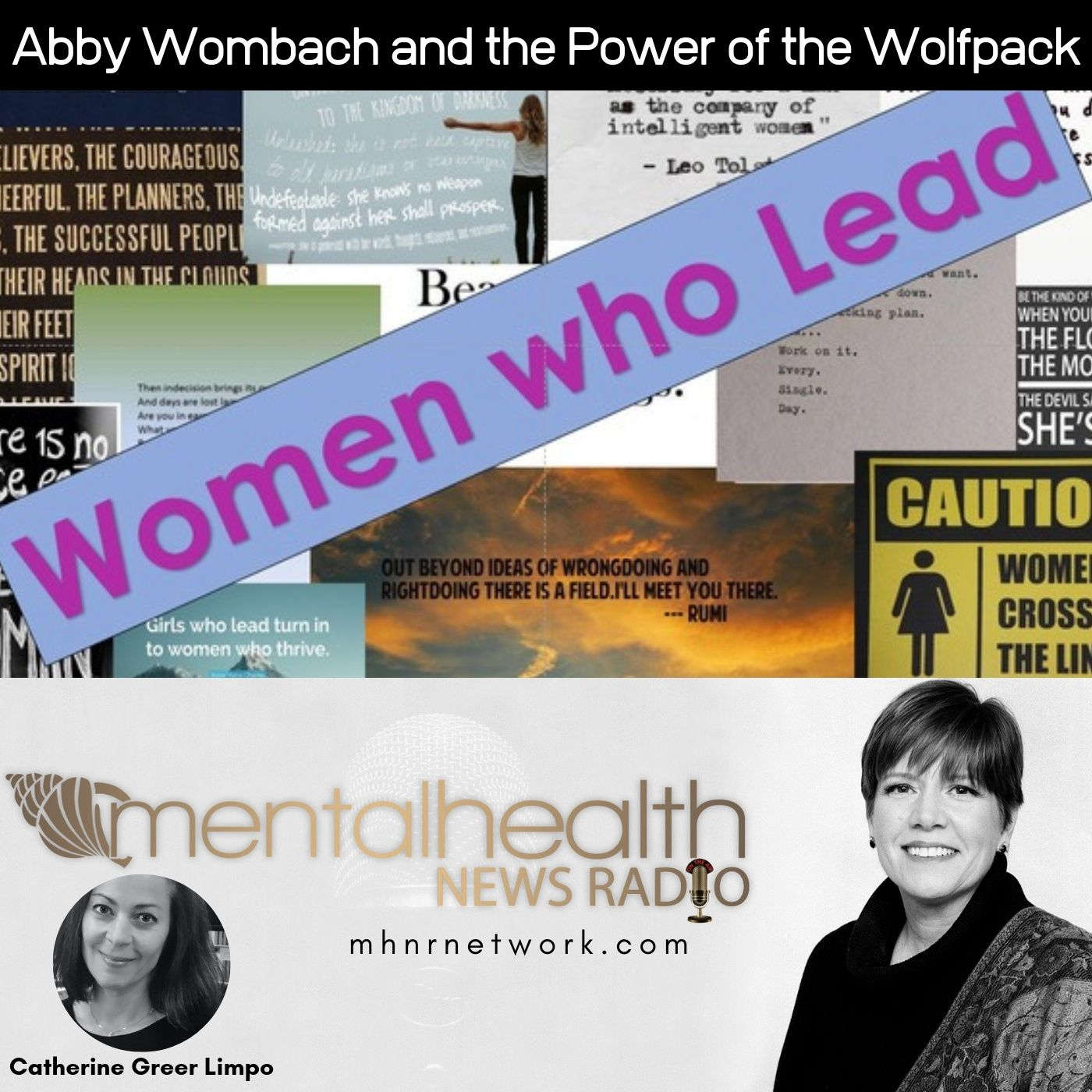 Mental Health News Radio - Women Who Lead: Abby Wambach and The Power of the Wolfpack