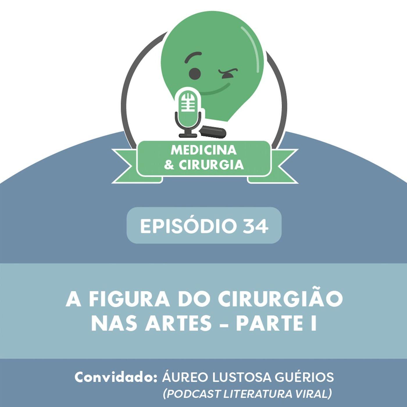 34 - A figura do cirurgião nas artes - Parte I