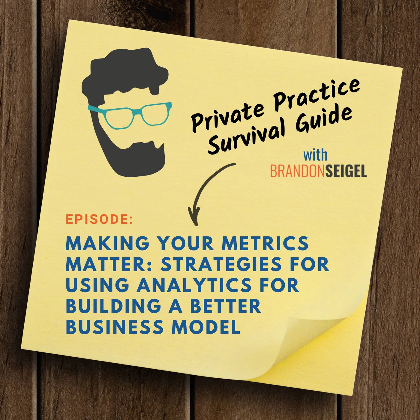 Making Your Metrics Matter: Strategies For Using Analytics For Building A Better Business Model
