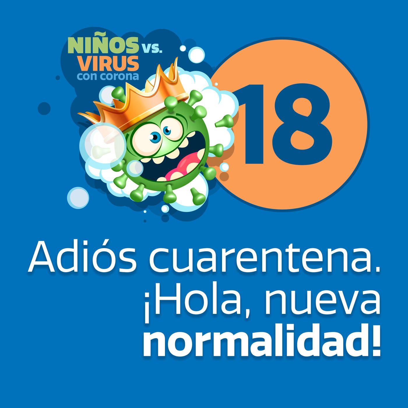 Día 18: Gracias   Adiós cuarentena. ¡Hola, nueva normalidad!