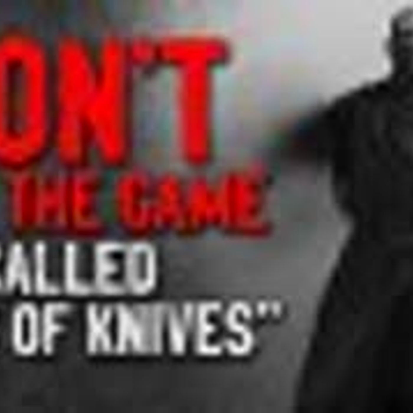 """""""Don't play the game called  Sack of Knives """" Creepypasta"""