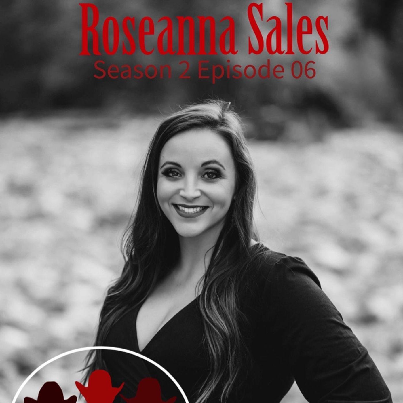Season 2 Episode 06 - Through the Lens with Roseanna Sales