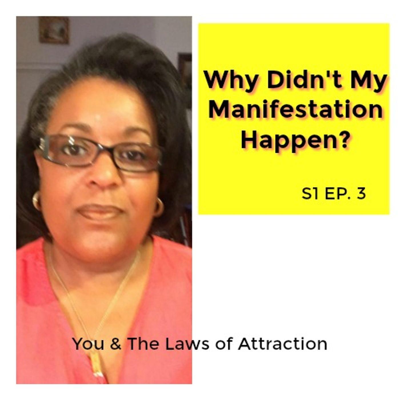 Why Didn't My Manifestation Happen?