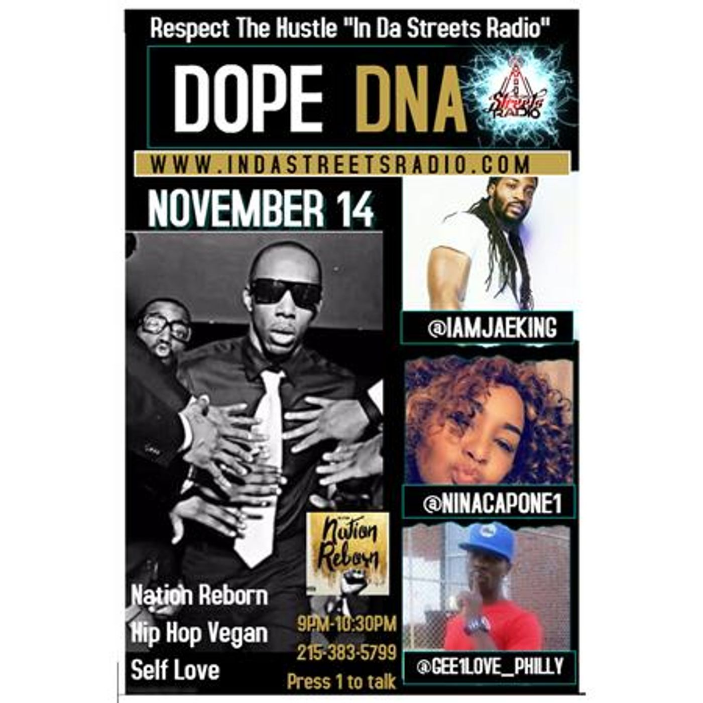 Nation Reborn (single) Live w/ Dope DNA Tune in at 9pm 215-383-5799