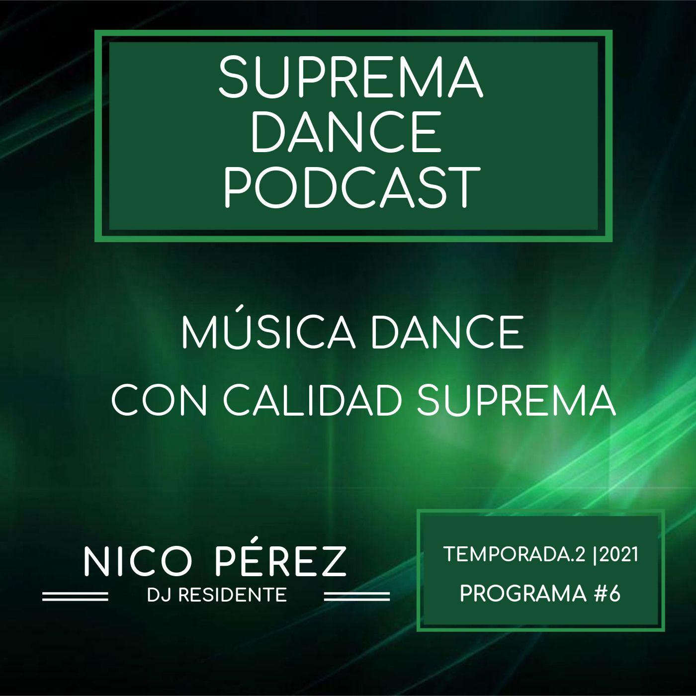 DJ Residente Nico Pérez | Programa-6 | T.2 | SDP