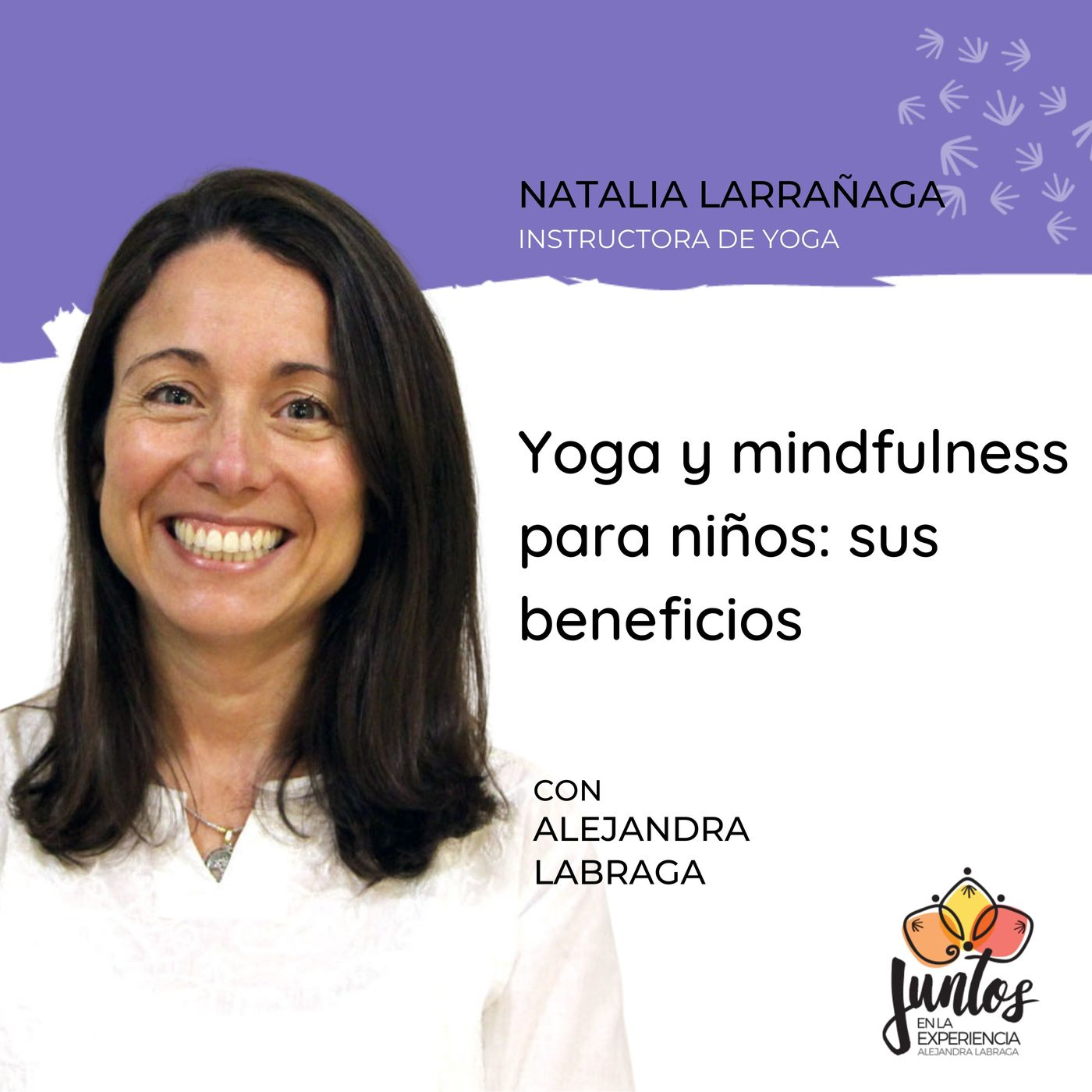 Ep. 089 - Yoga y Mindfulness para niños con Natalia Larrañaga