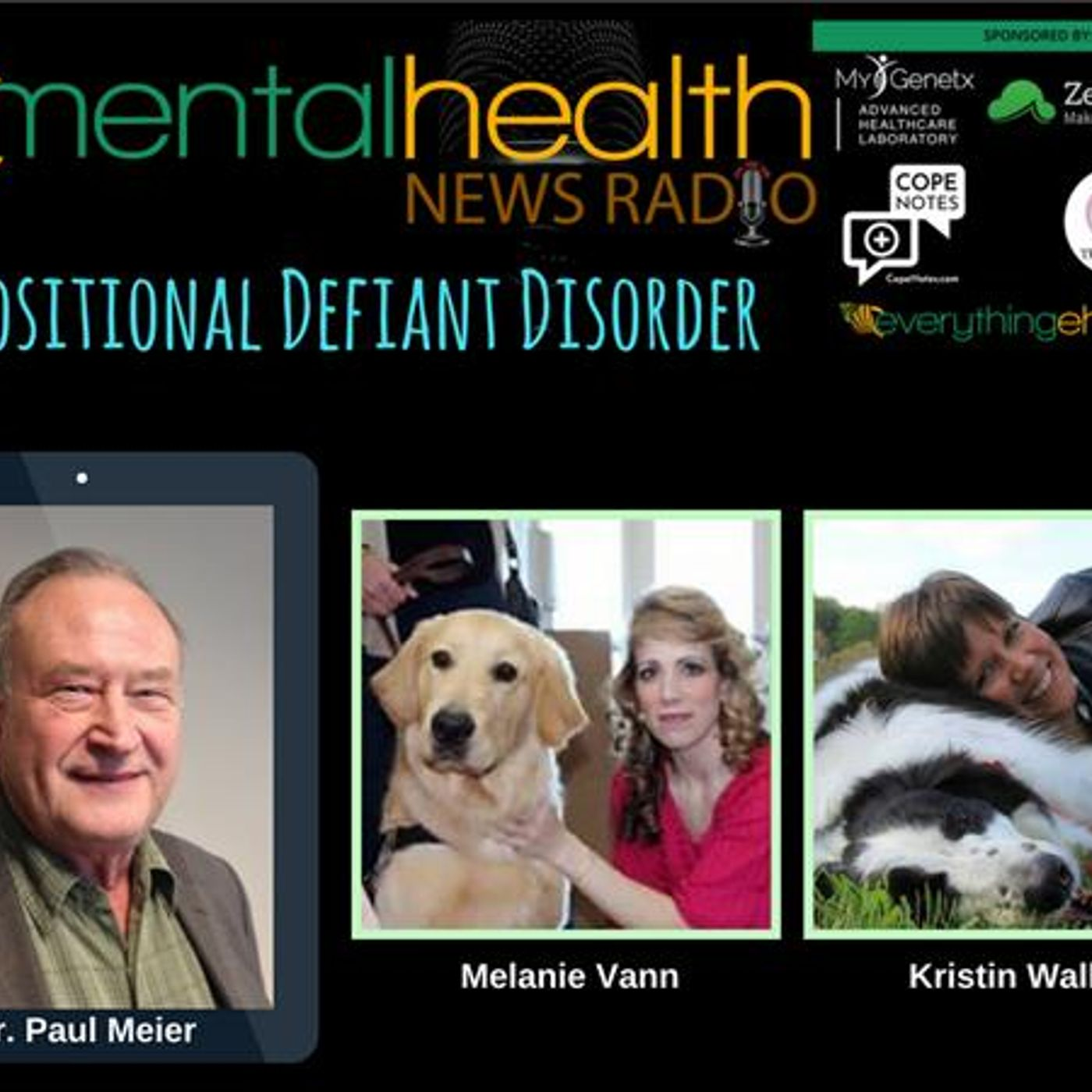 Mental Health News Radio - Round Table Discussions with Dr. Paul Meier: Oppositional Defiant Disorder