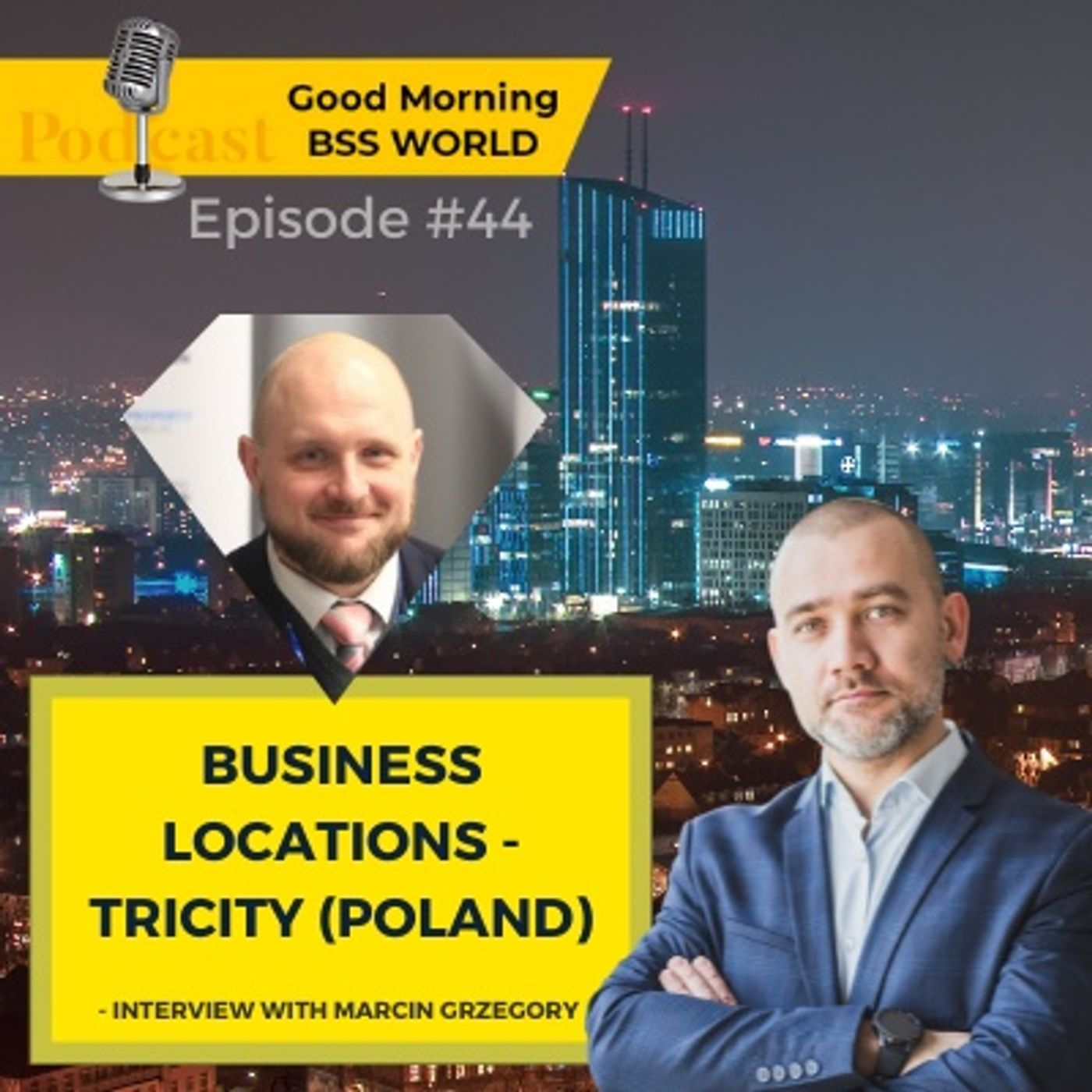 #44 Global locations for BPO and SSC centers - TRICITY in POLAND