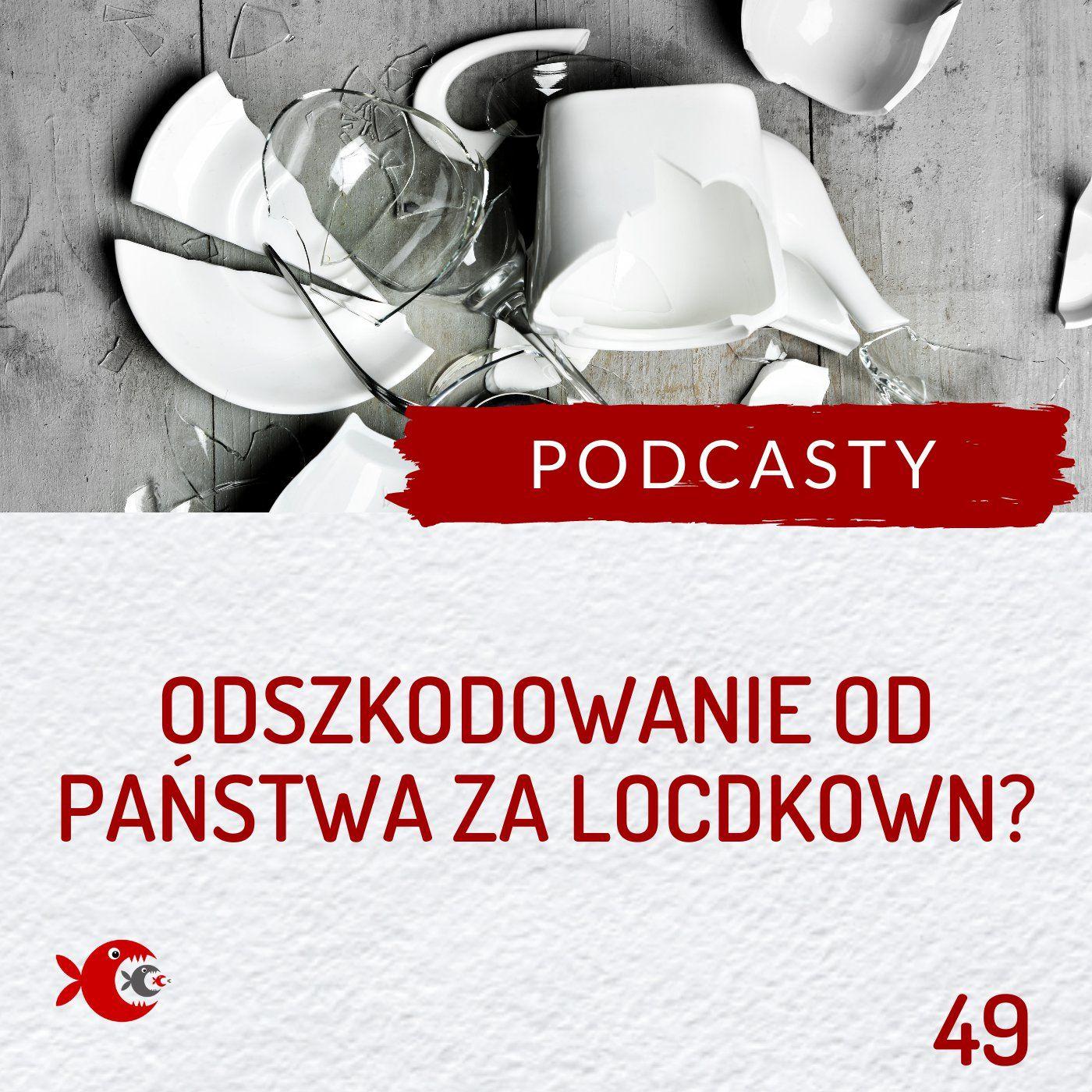 49 Odszkodowanie dla firmy od Skarbu Państwa za lockdown - co warto wiedzieć?