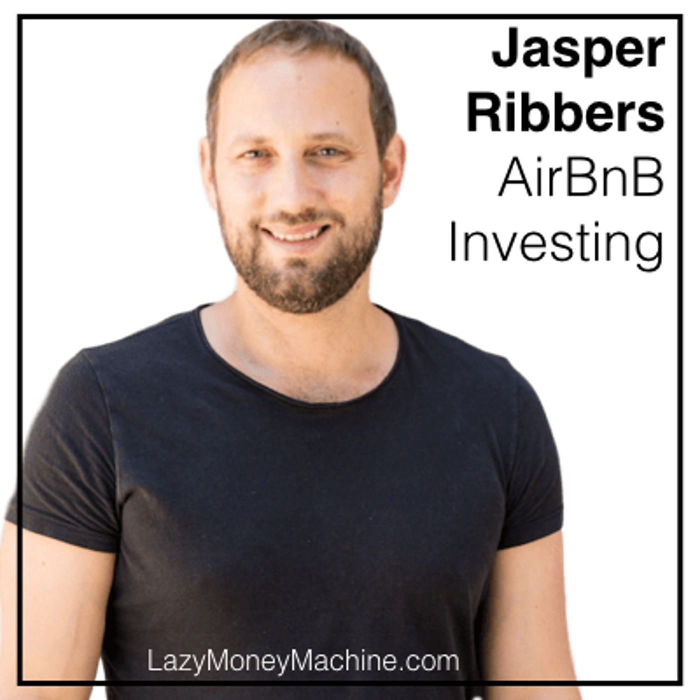 47: AirBnB Investing - Jasper Ribbers