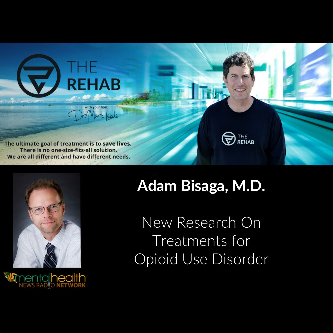 Adam Bisaga, M.D.: Promising New Research On Treatments for Opioid Use Disorder