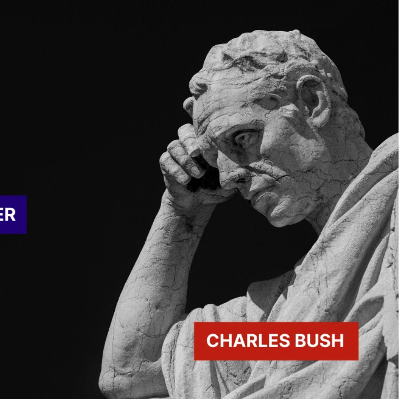 Charles Bush - Mind, Body, Health, and Politics