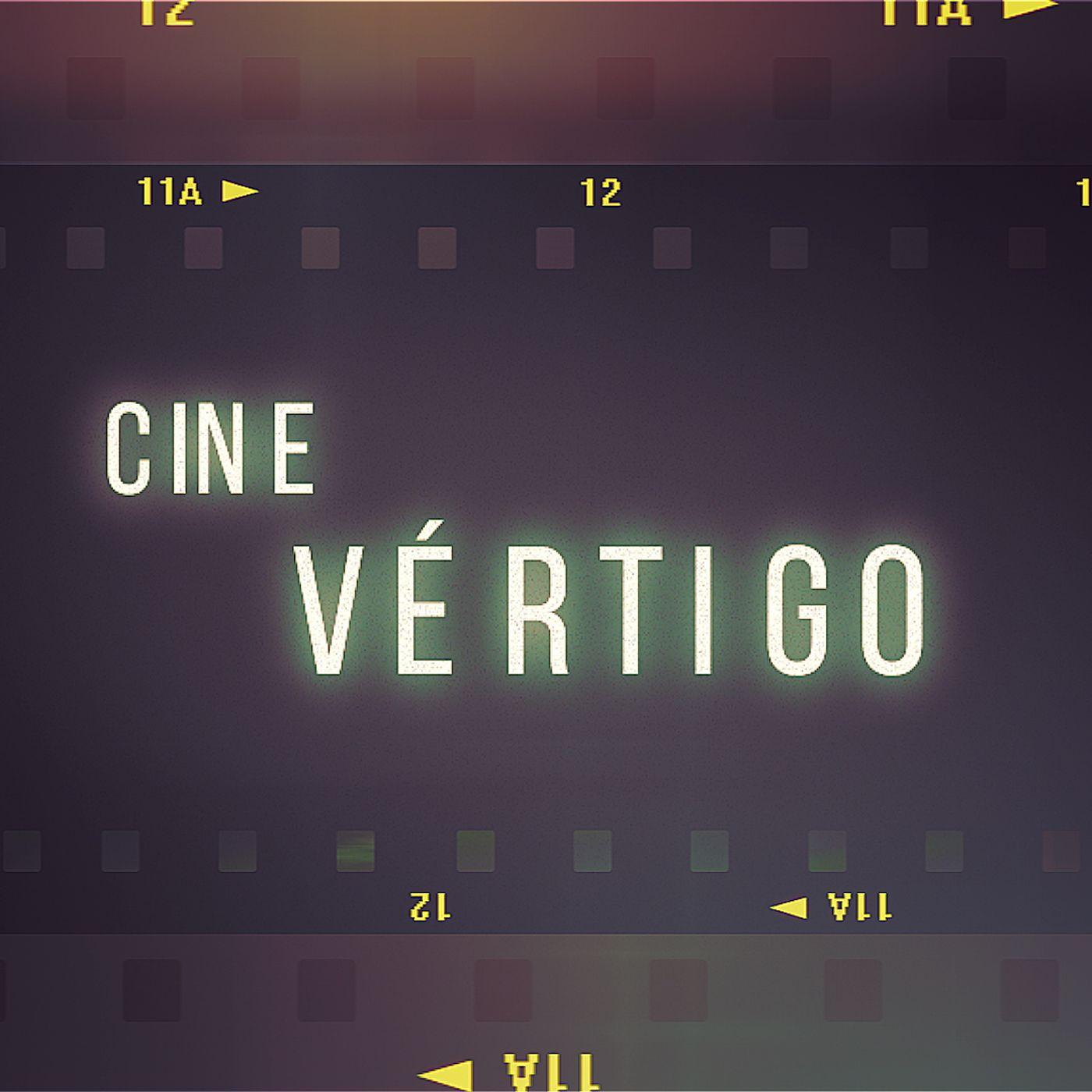 Cine Vertigo 24 - ¿Qué se necesita para criticar una película?