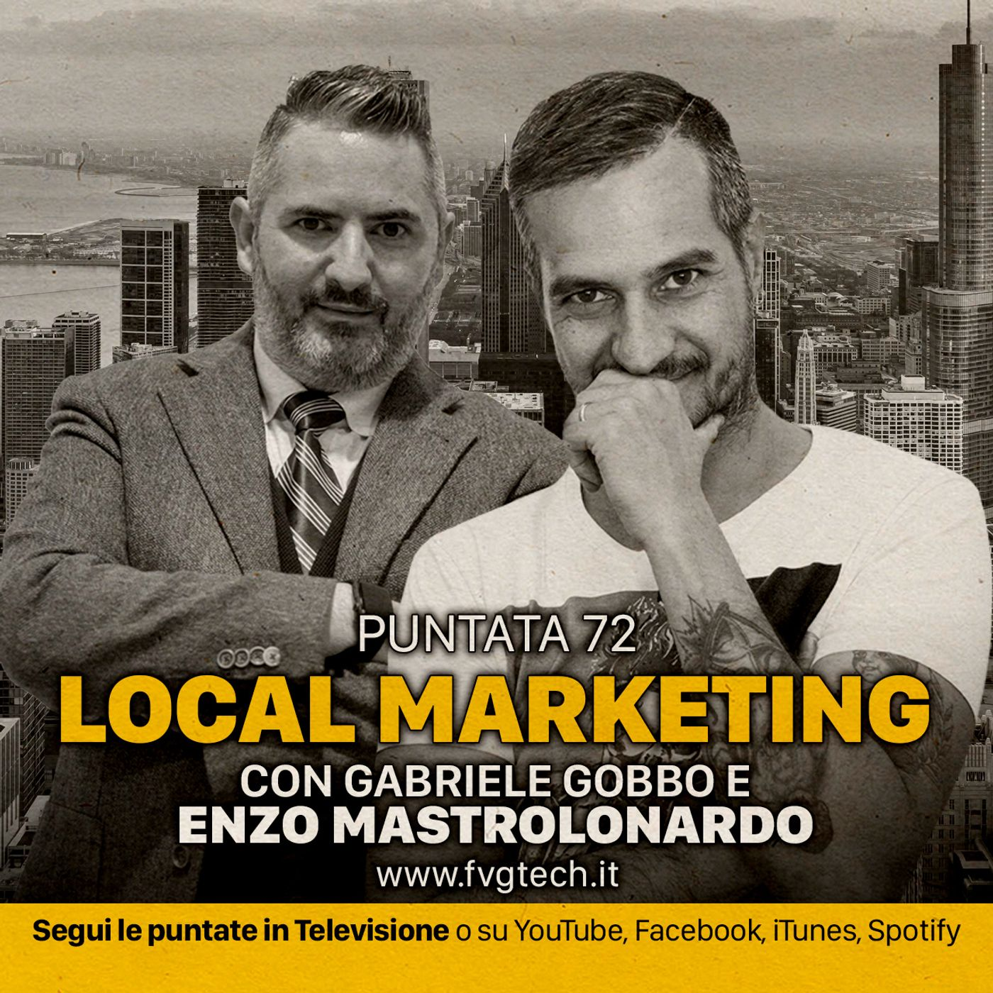 72 - Local Marketing. Ospite Enzo Mastrolonardo