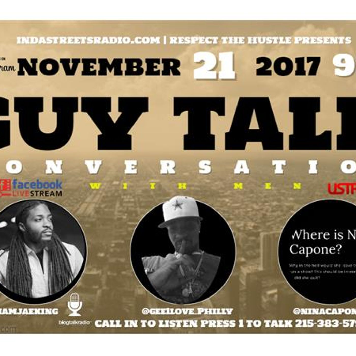 Respect The Hustle (Guy Talk-Conversation with Men) Tune in 215-383-5799
