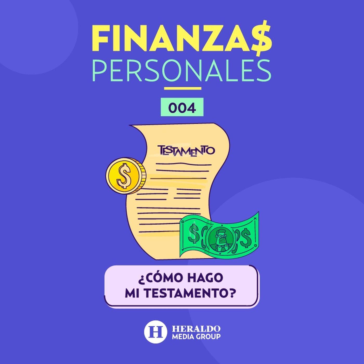 ¿Cómo hacer un testamento? | Finanzas Personales sobre la repartición de bienes