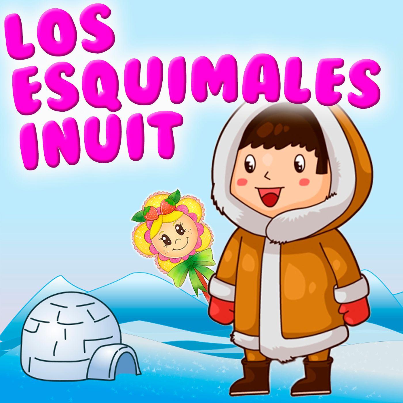 79. El Abuelo Albondiguilla y los esquimales Inuit. Cuento infantil para aprender sobre el Polo Norte.