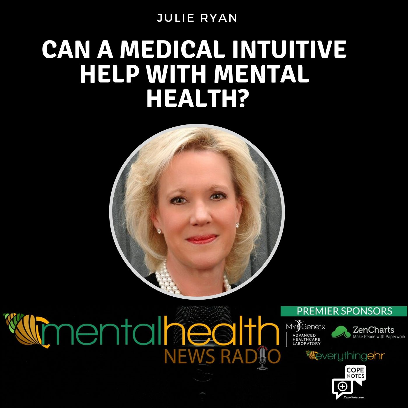 Mental Health News Radio - Can a Medical Intuitive Help with Mental Health?