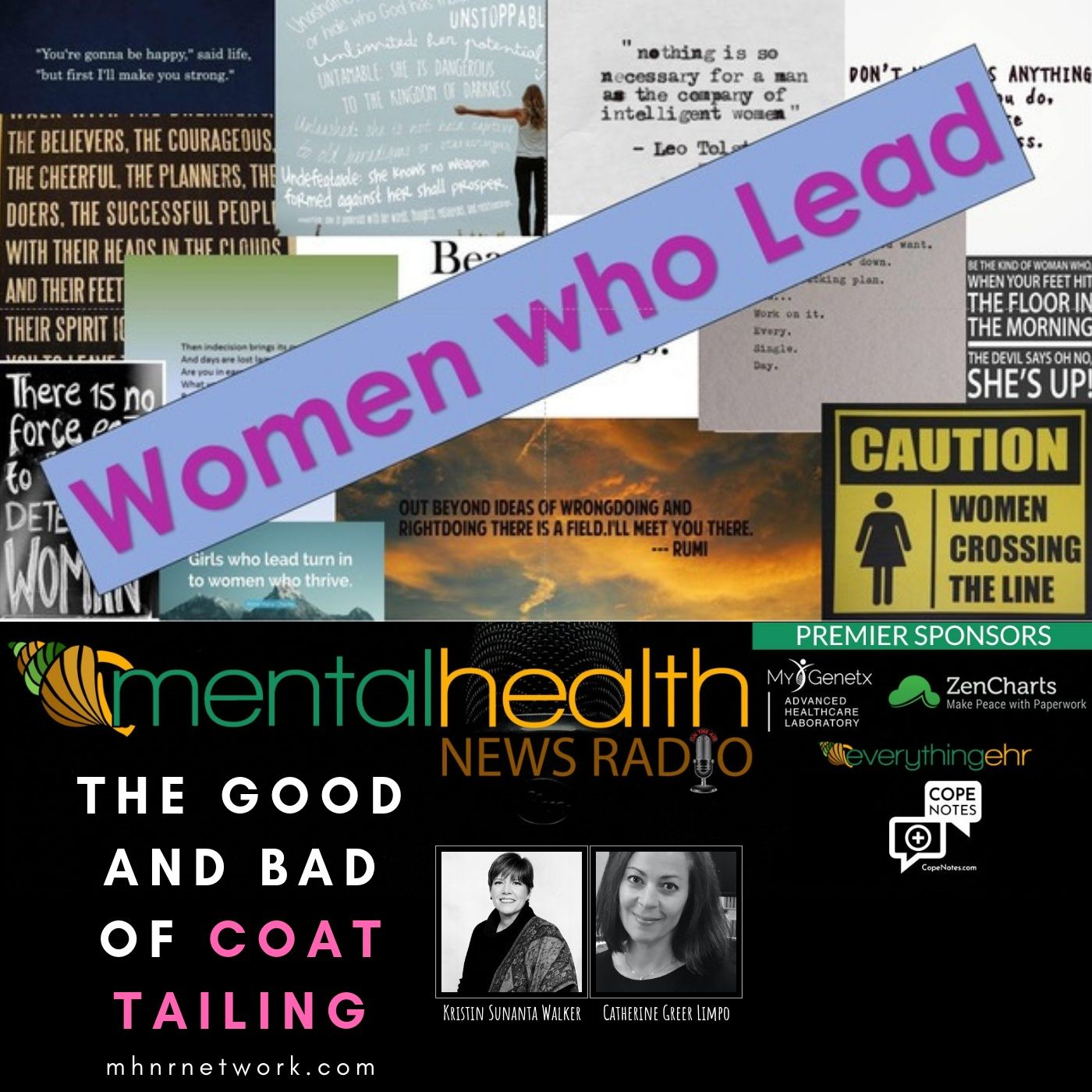 Mental Health News Radio - Women Who Lead: The Good and Bad of Coat Tailing