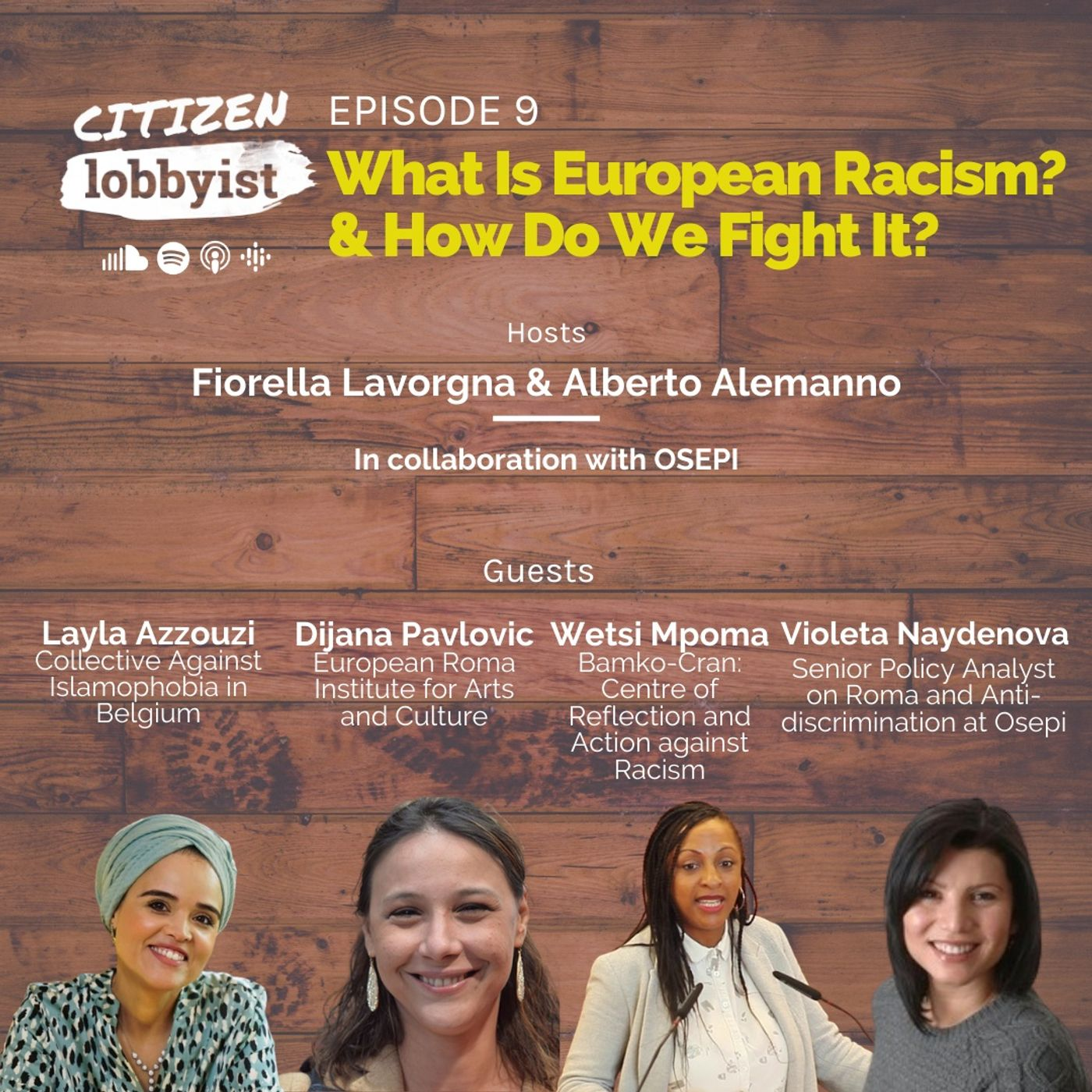 EP 9 I What is European Racism? &How do we fight it?