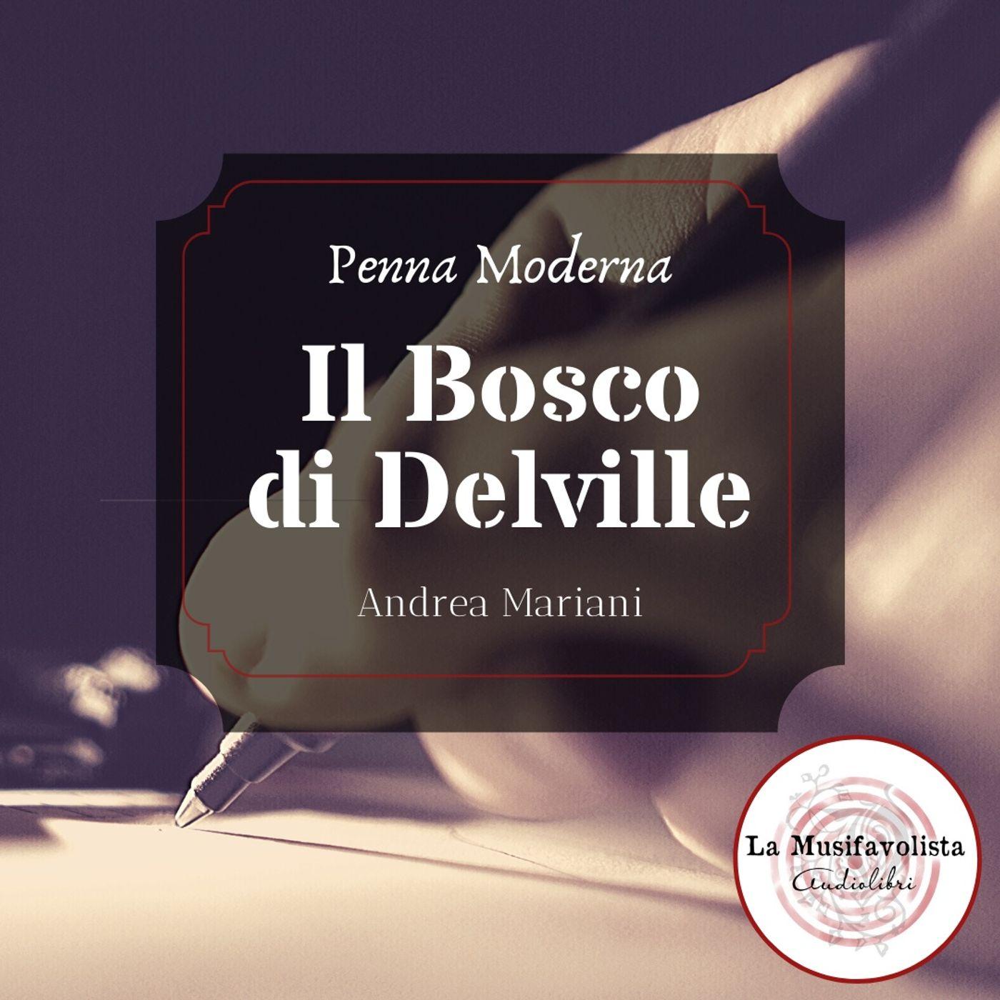✍ Il Bosco di Delville di Andrea Mariani ✎ PENNA MODERNA ✐
