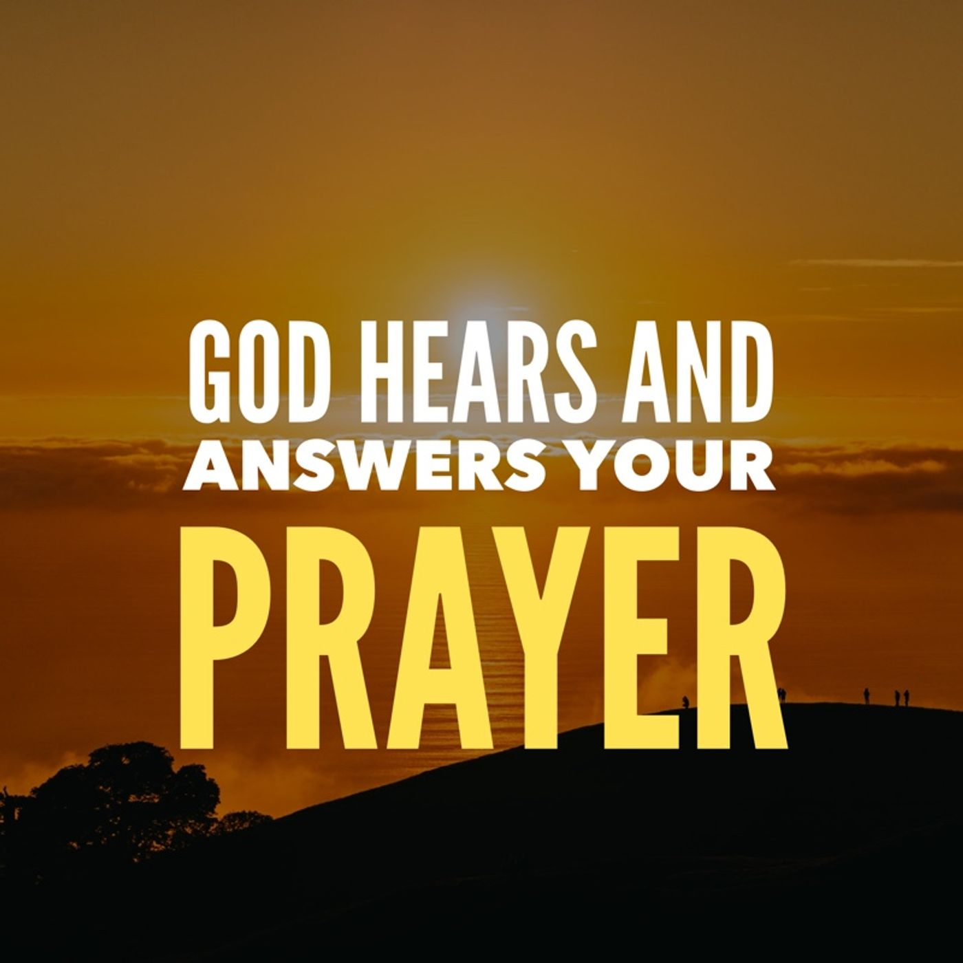 Prayer to Know God Hears Your Prayer and Answers You