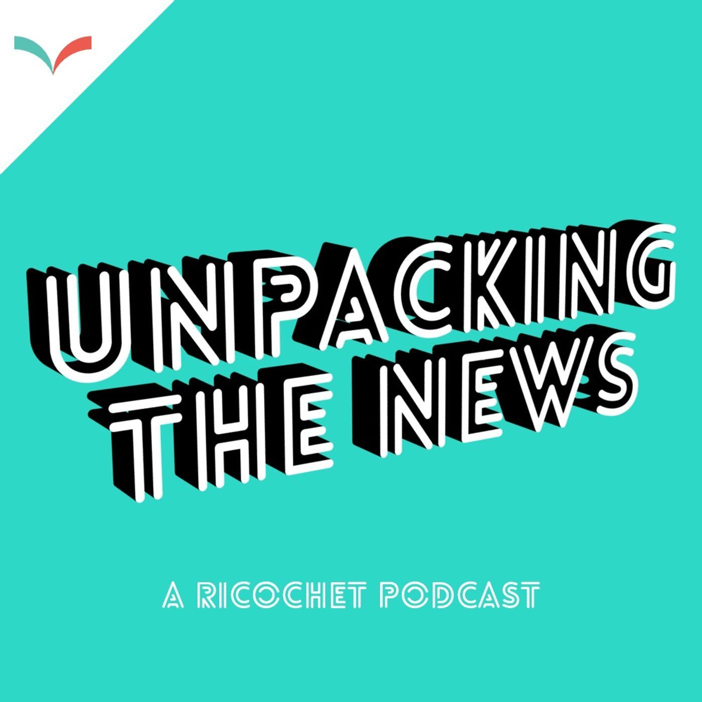 Unpacking the News