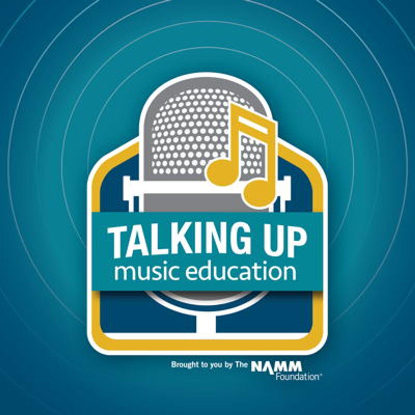 NAMM - Talking Up Music Education
