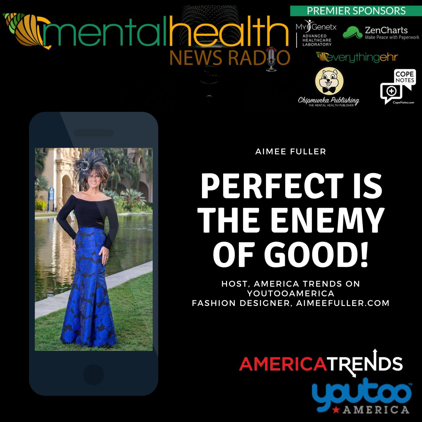 Mental Health News Radio - Perfect is the Enemy of Good with Aimee Fuller