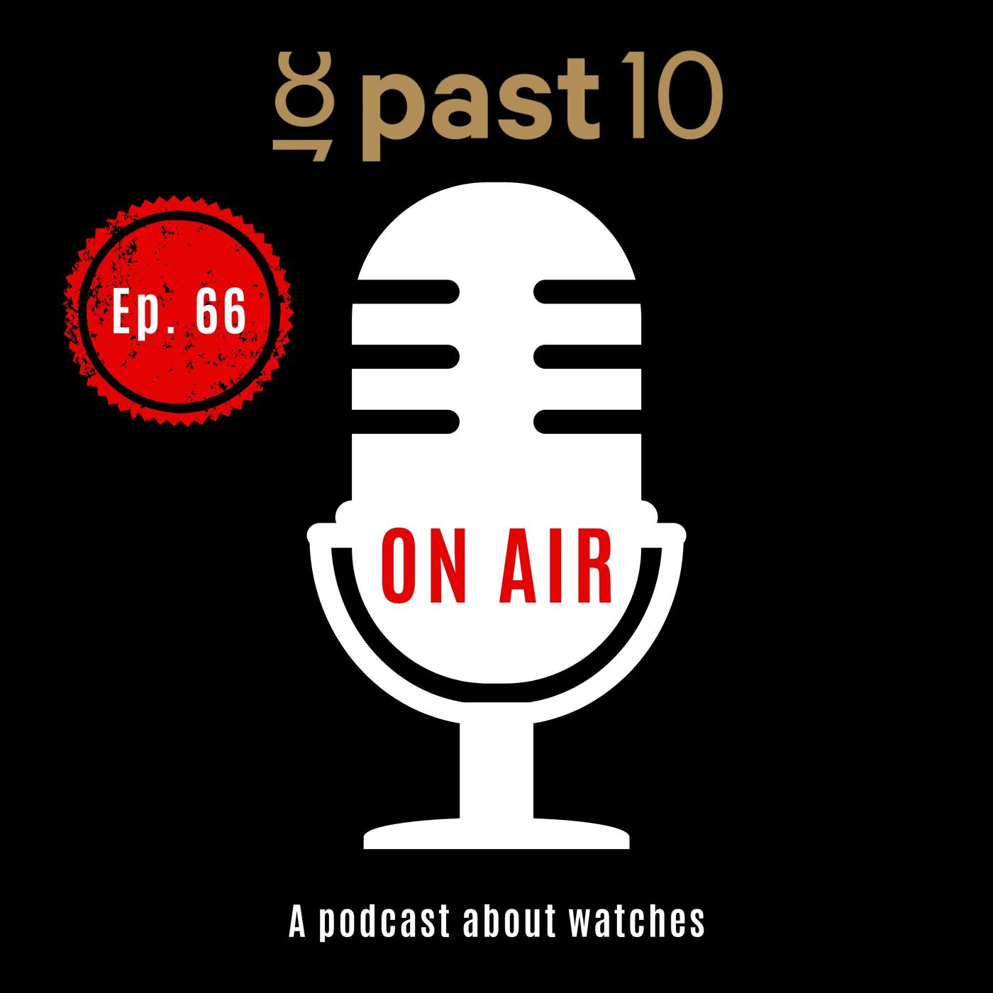 Episode 66 - Casio G-Shock & The New John Mayer G-Shock