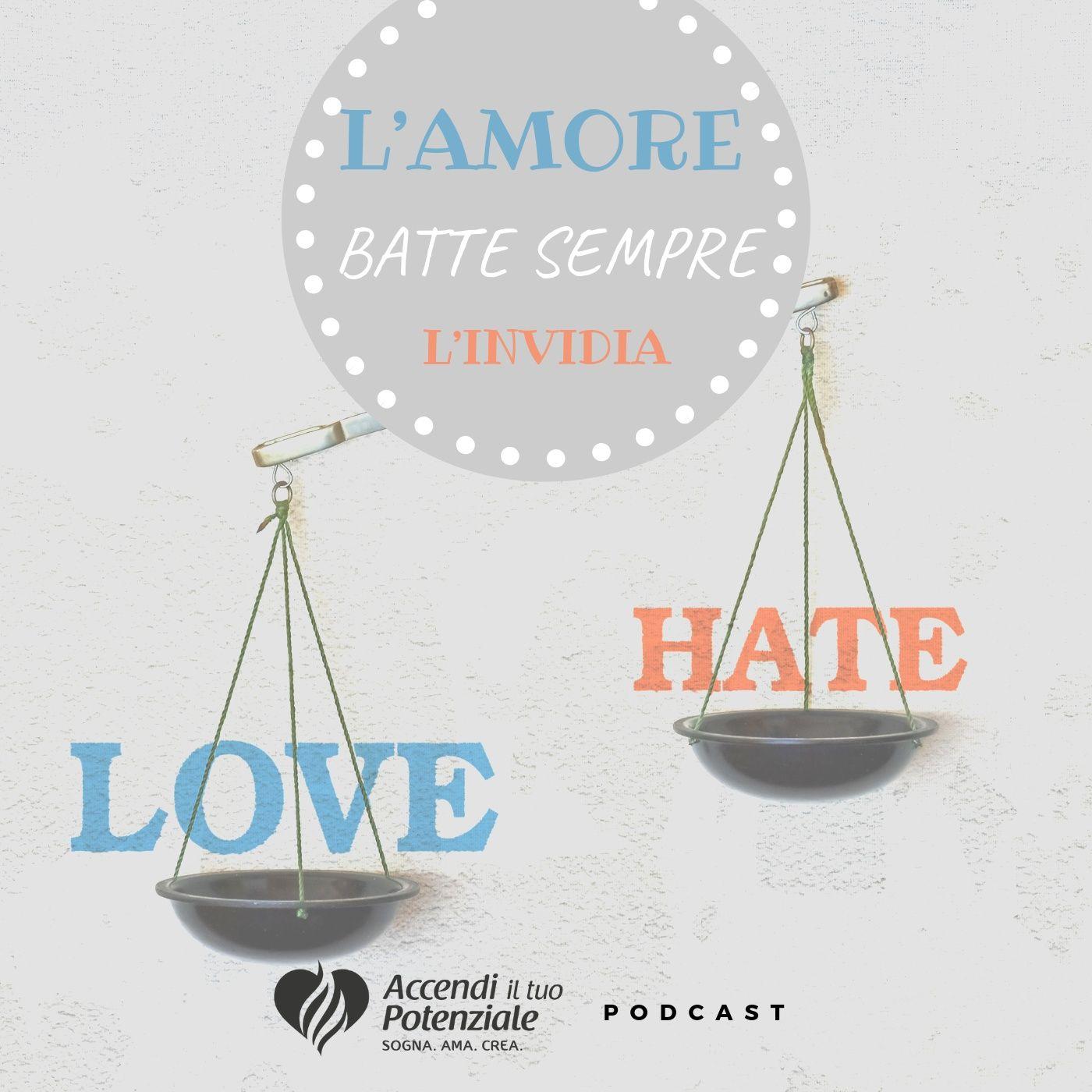 Ep. 6 - Come affrontare l'invidia altrui