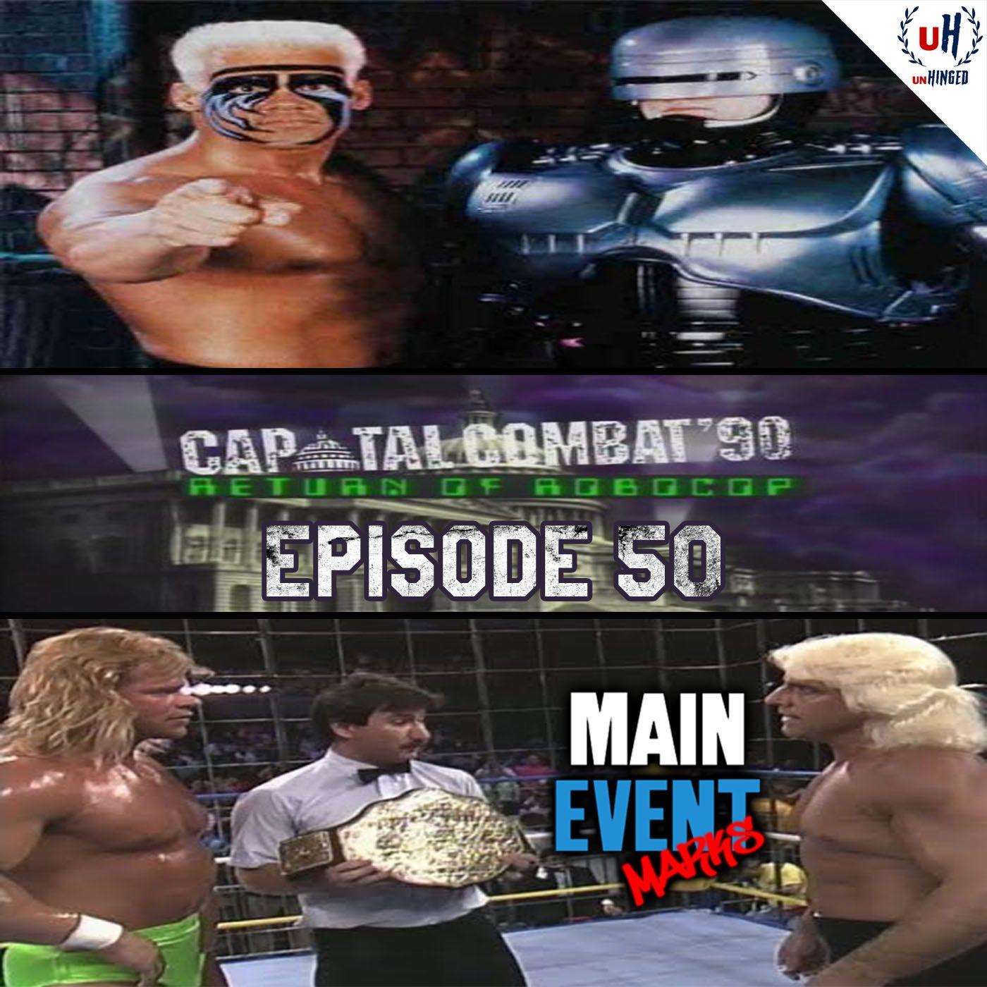 Episode 50: NWA Capital Combat 1990 (The Return of RoboCop)