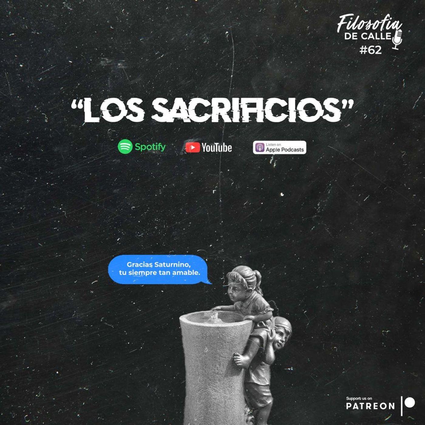 062. LOS SACRIFICIOS