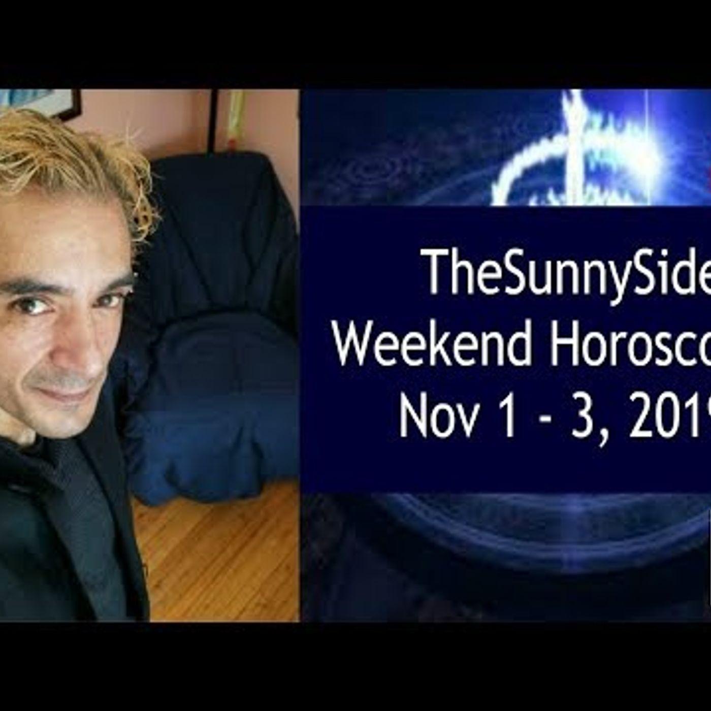 Weekend Horoscopes ! Nov 1 - 3, 2019 ! Live @ noon
