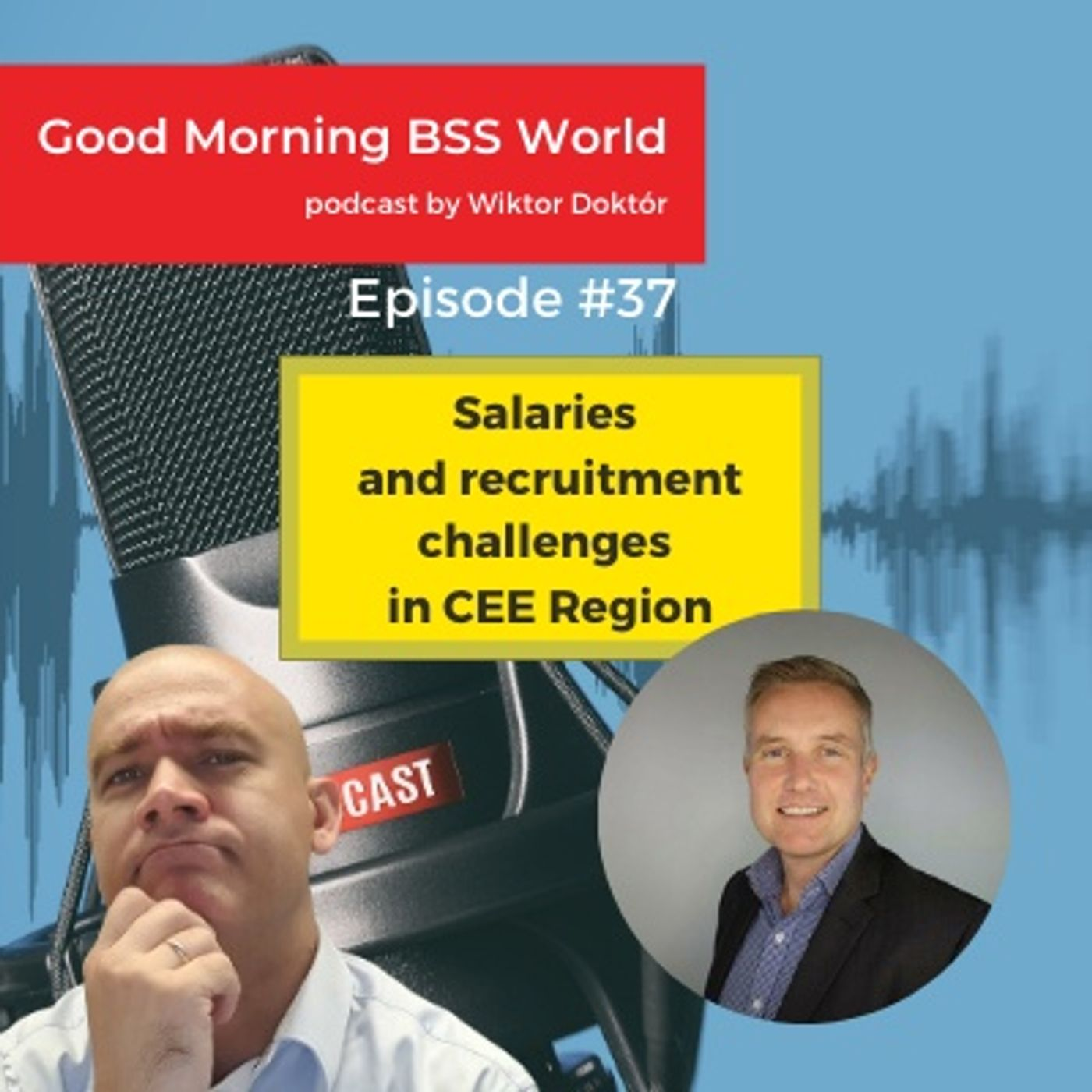 #37 With Shane Hanrahan about salaries and recruitment challenges in CEE Region