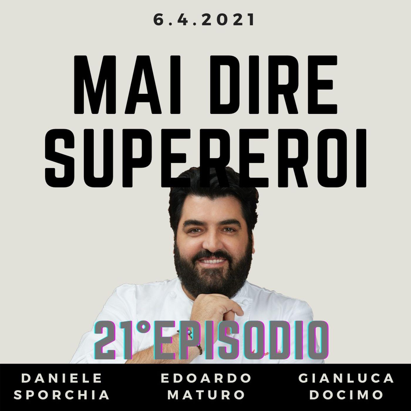 MAI DIRE SUPEREROI - 21° EPISODIO (SPECIALE PASQUETTA)