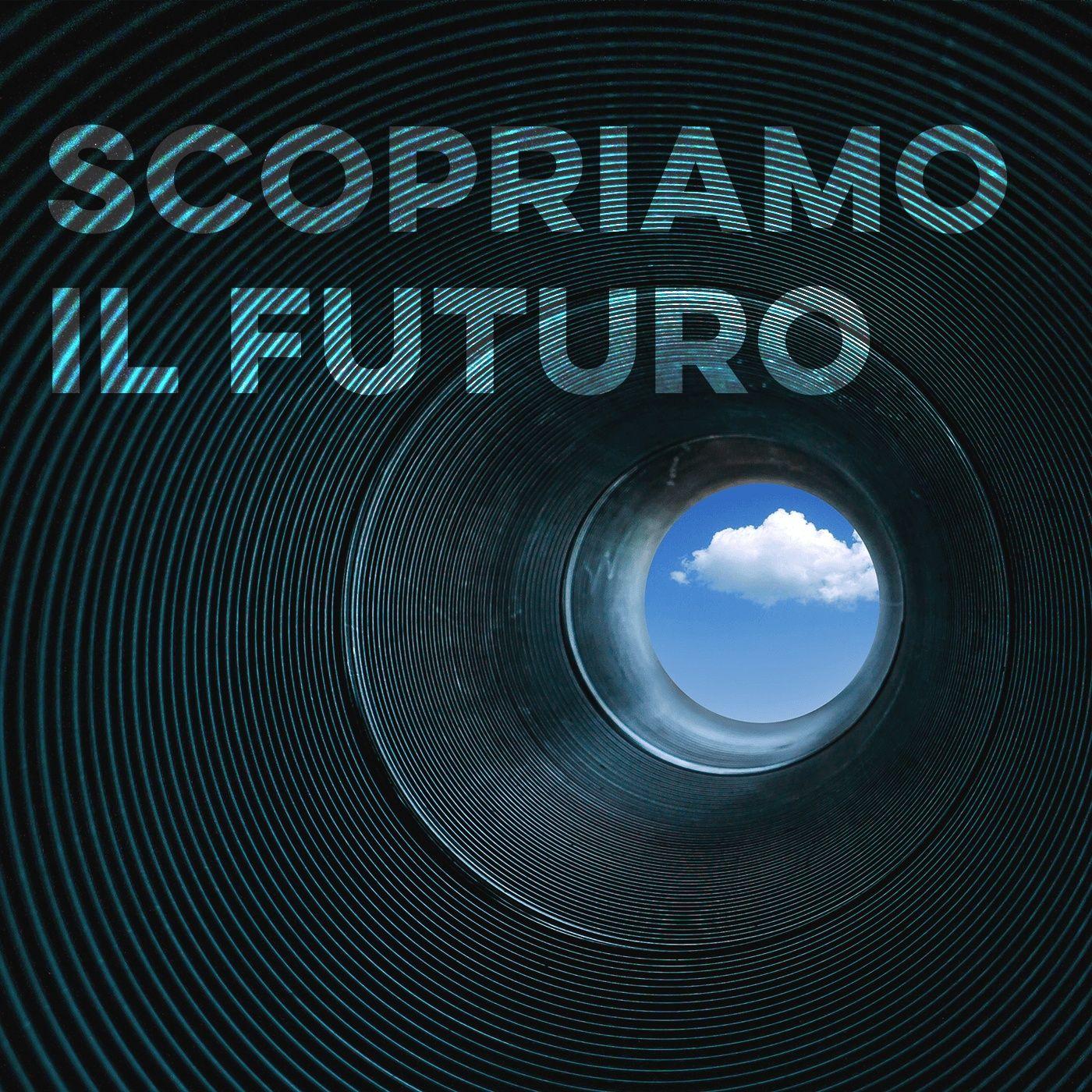 Scopriamo il futuro 13