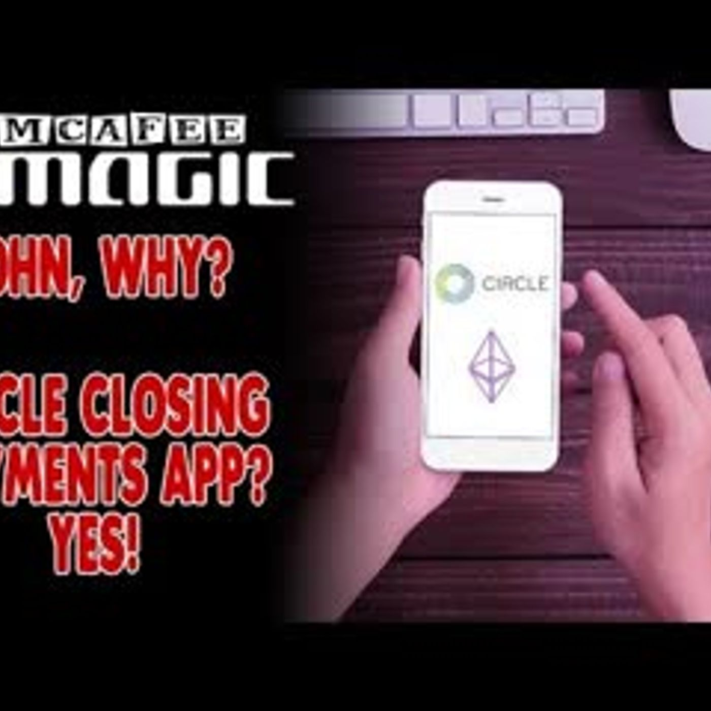 MCAFEE MAGIC is a BOT CIRCLE Closing Payments App ... Who will fill the GAP!