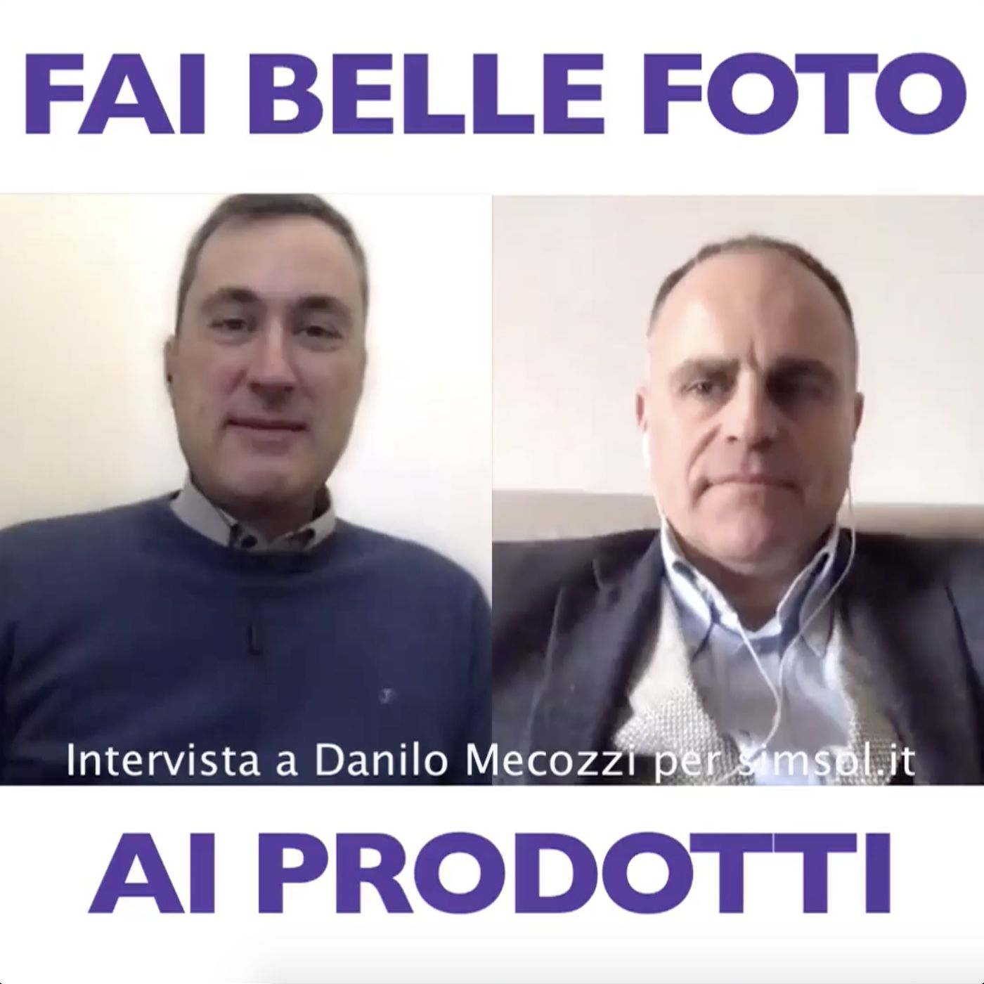 Fai belle foto ai prodotti - Intervista Danilo Mecozzi
