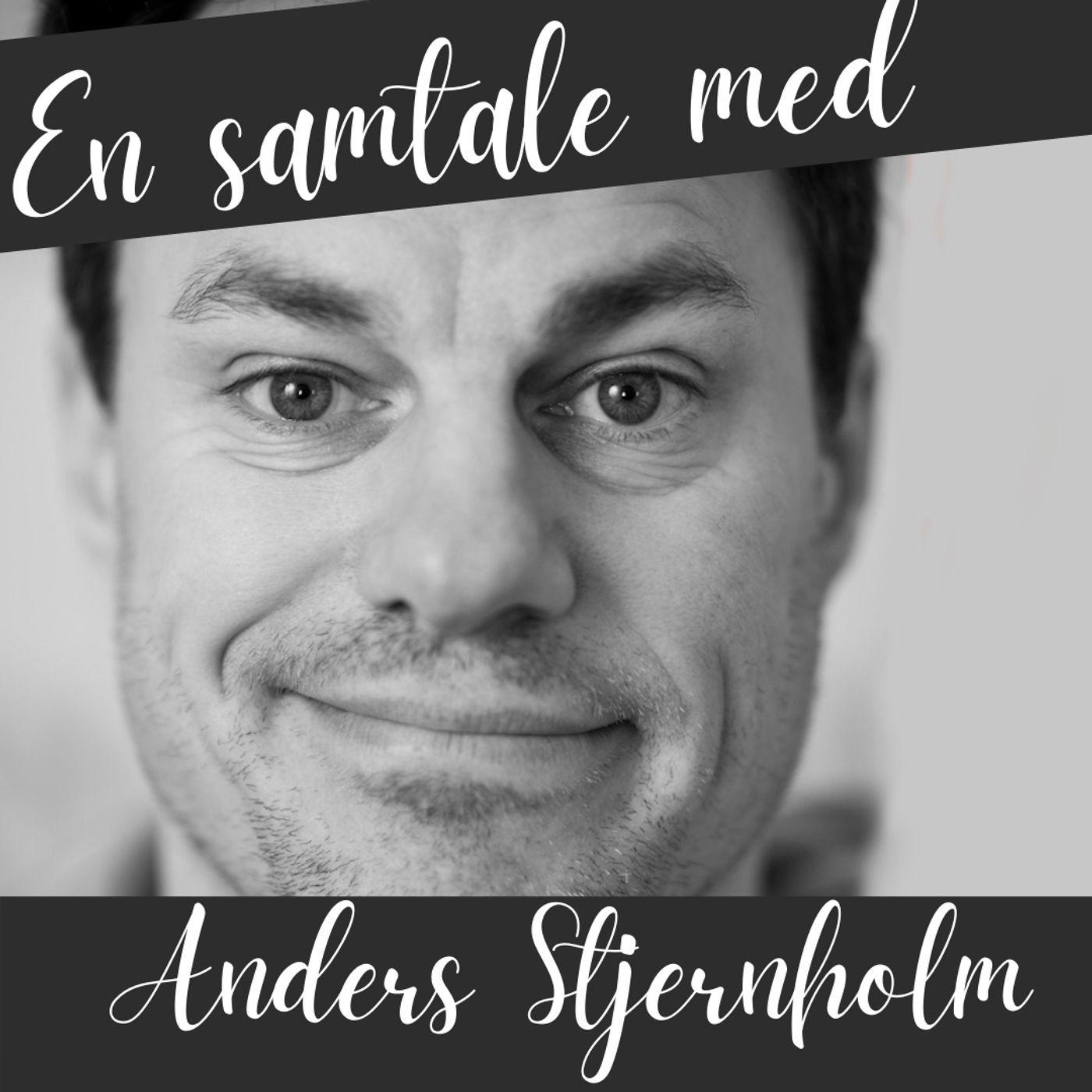 #116 En snak med Anders Stjernholm om ateisme, tro og Eftertro.