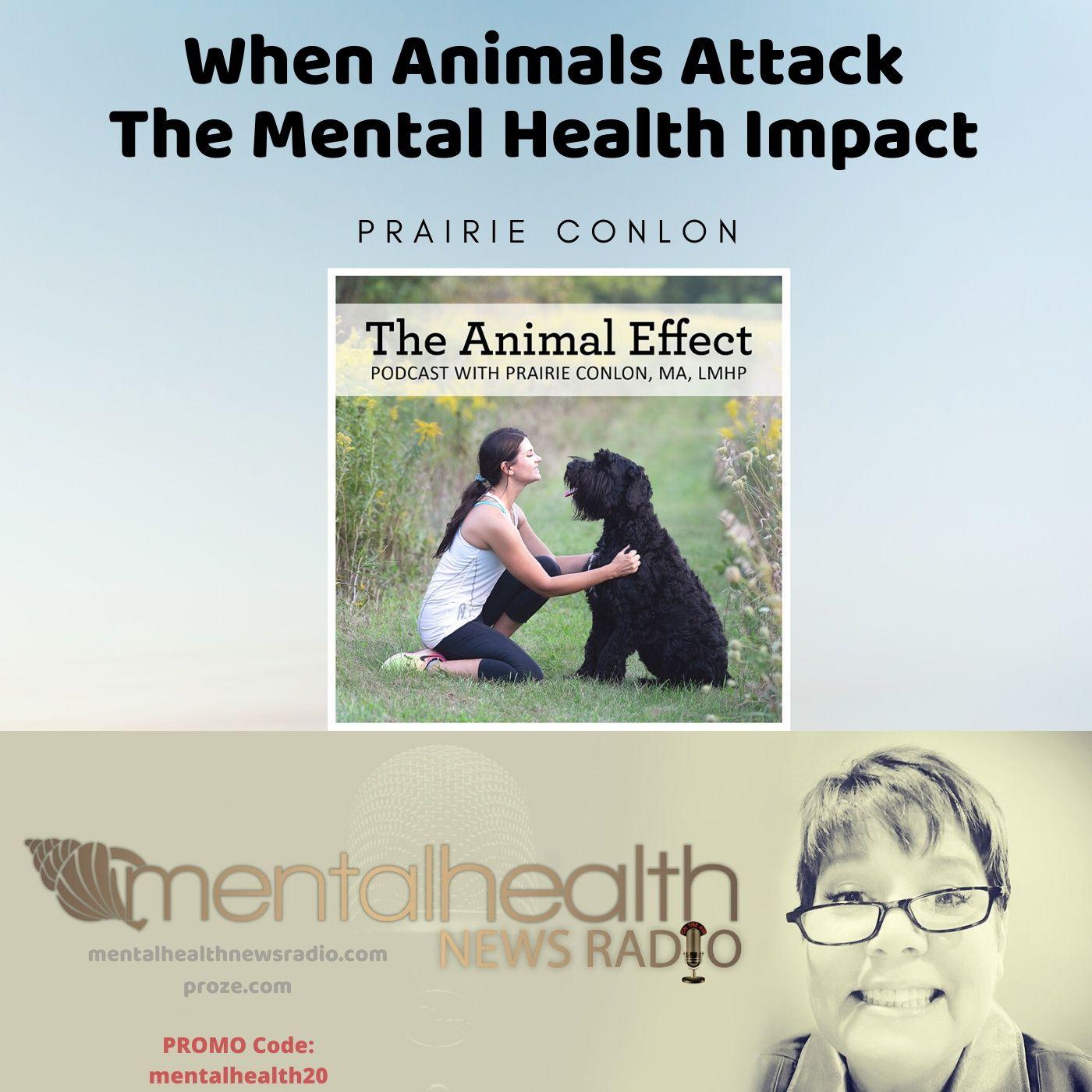 Mental Health News Radio - When Animals Attack: The Mental Health Impact