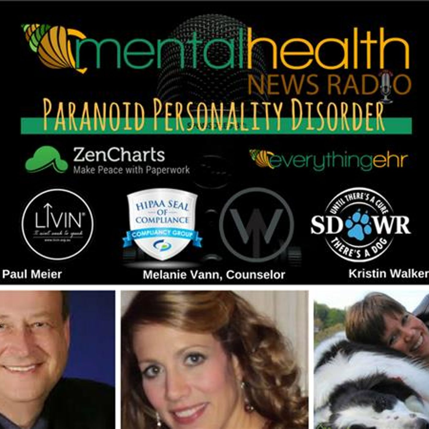 Mental Health News Radio - Round Table Discussions with Dr. Paul Meier: Paranoid Personality Disorder