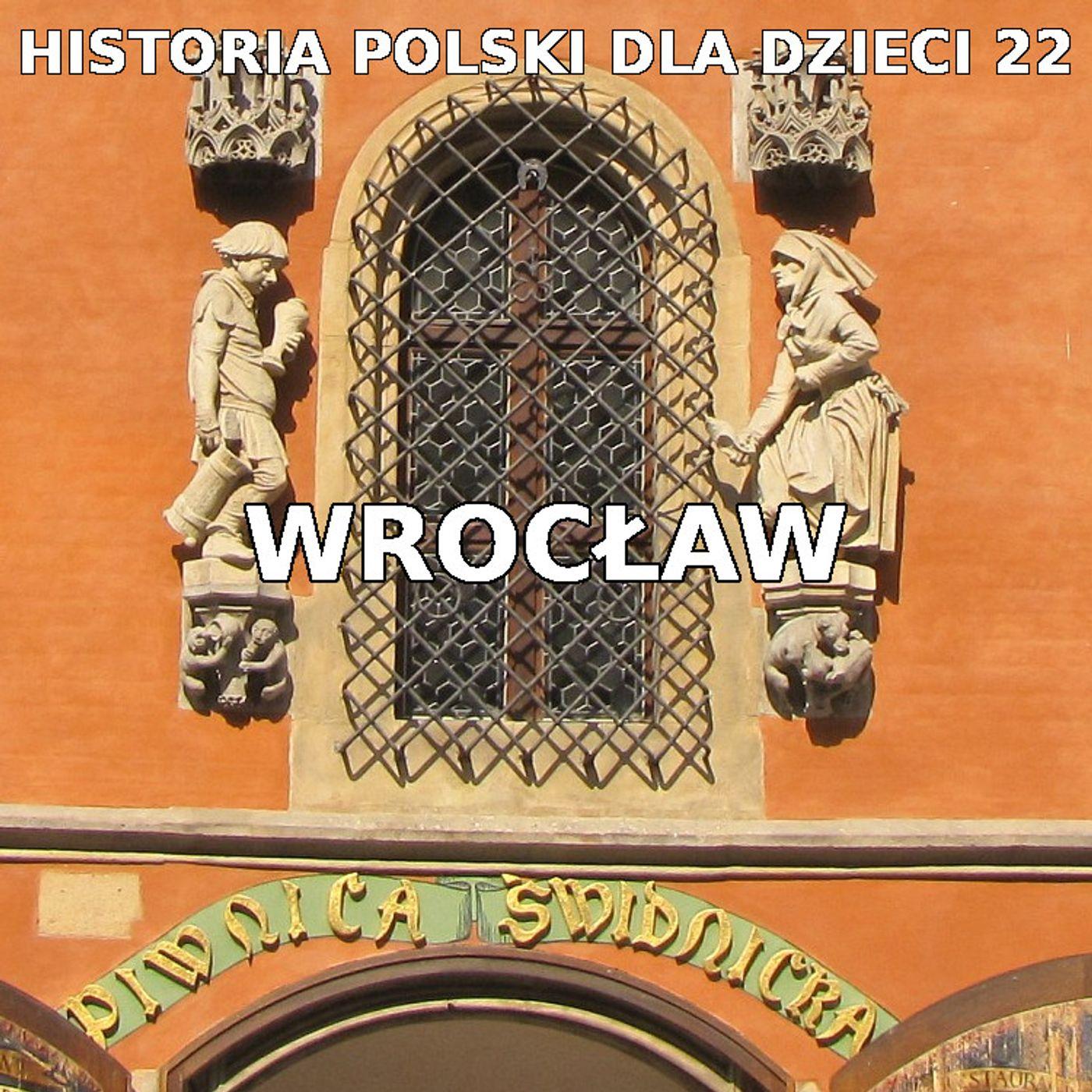 22 - Historia Wrocławia