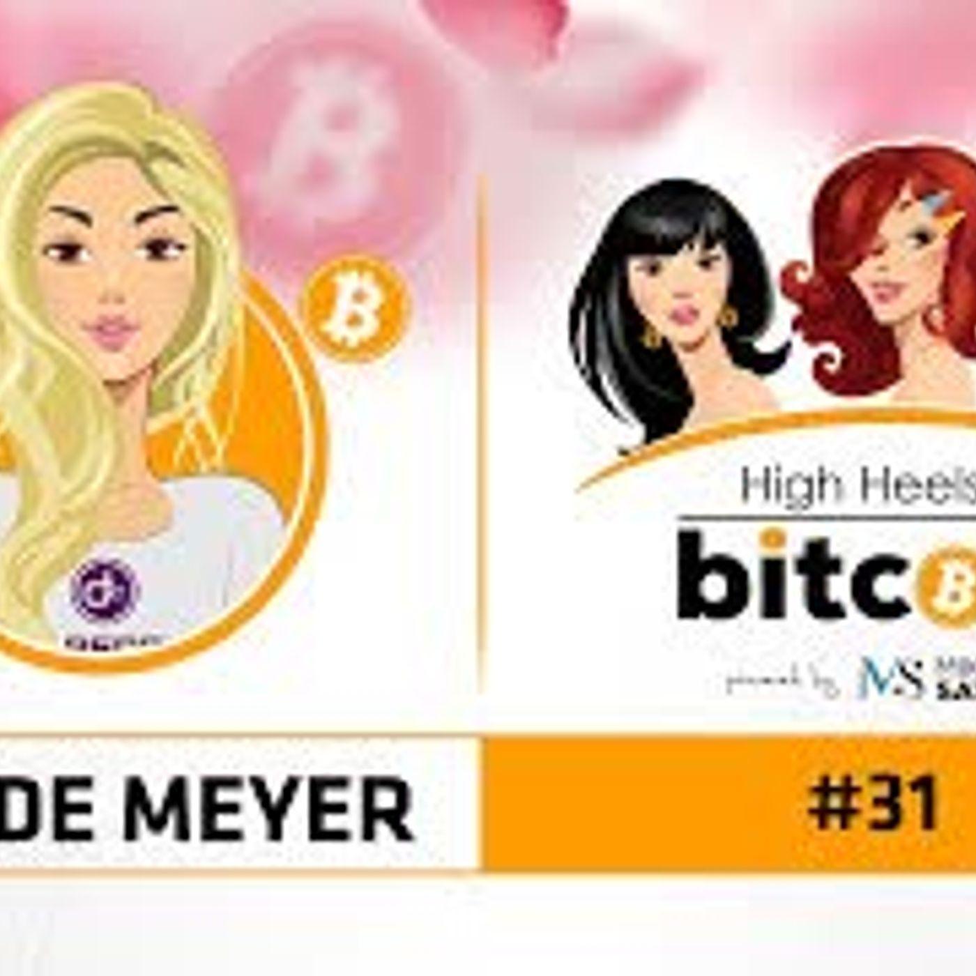 High Heels of Bitcoin #31 | Adel de Meyer (DAPS Coin)