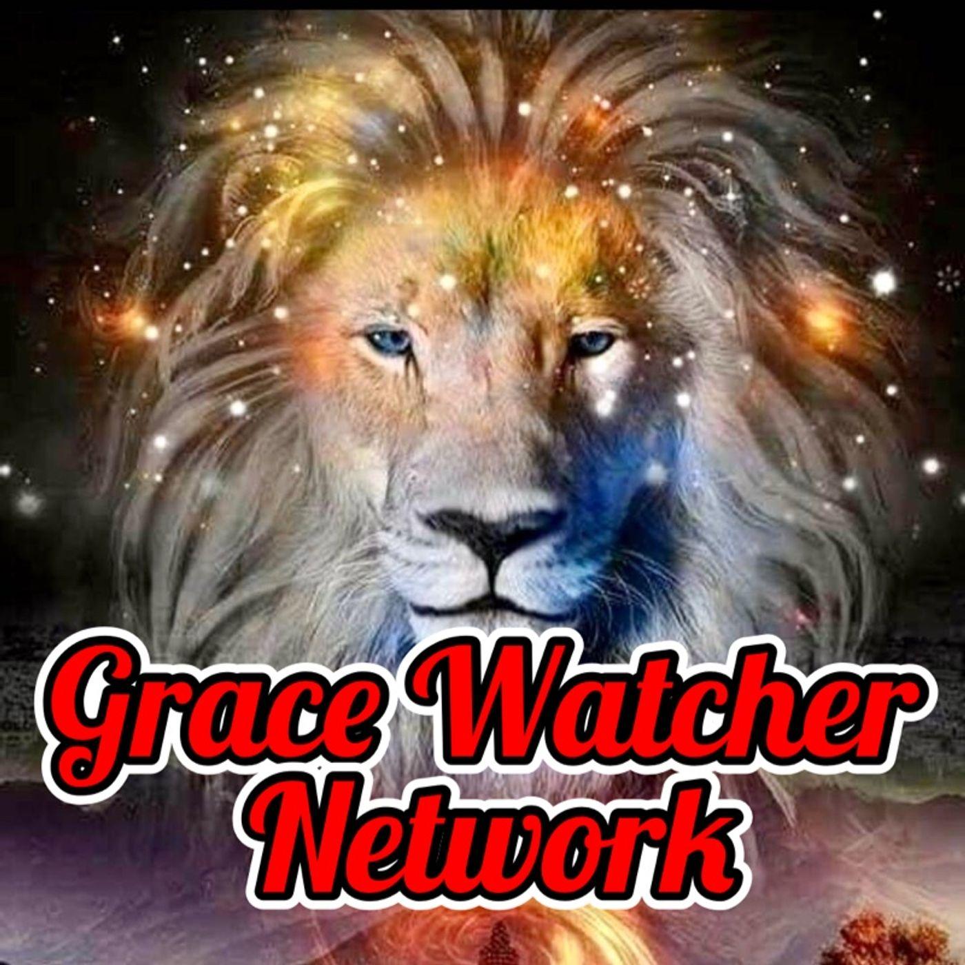 Live From Grace Watcher Network - Sunday Celebration