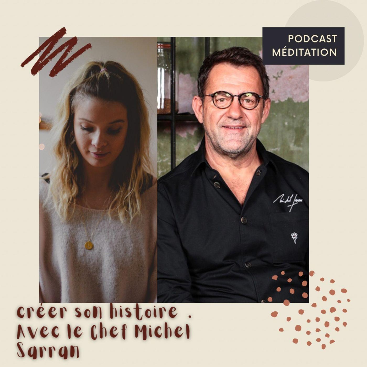 Créer son histoire, avec Michel Sarran