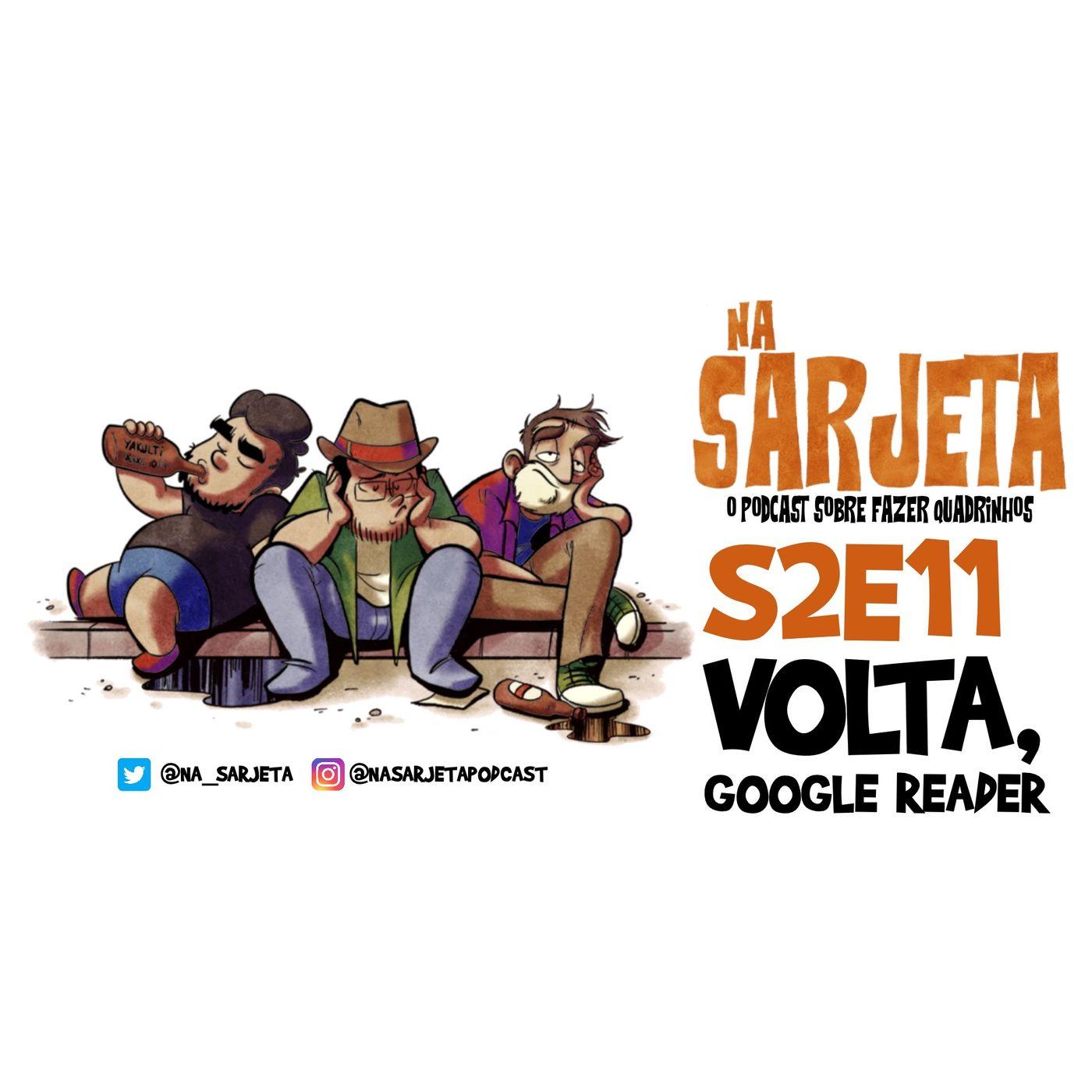 S02E11 - Volta, Google Reader