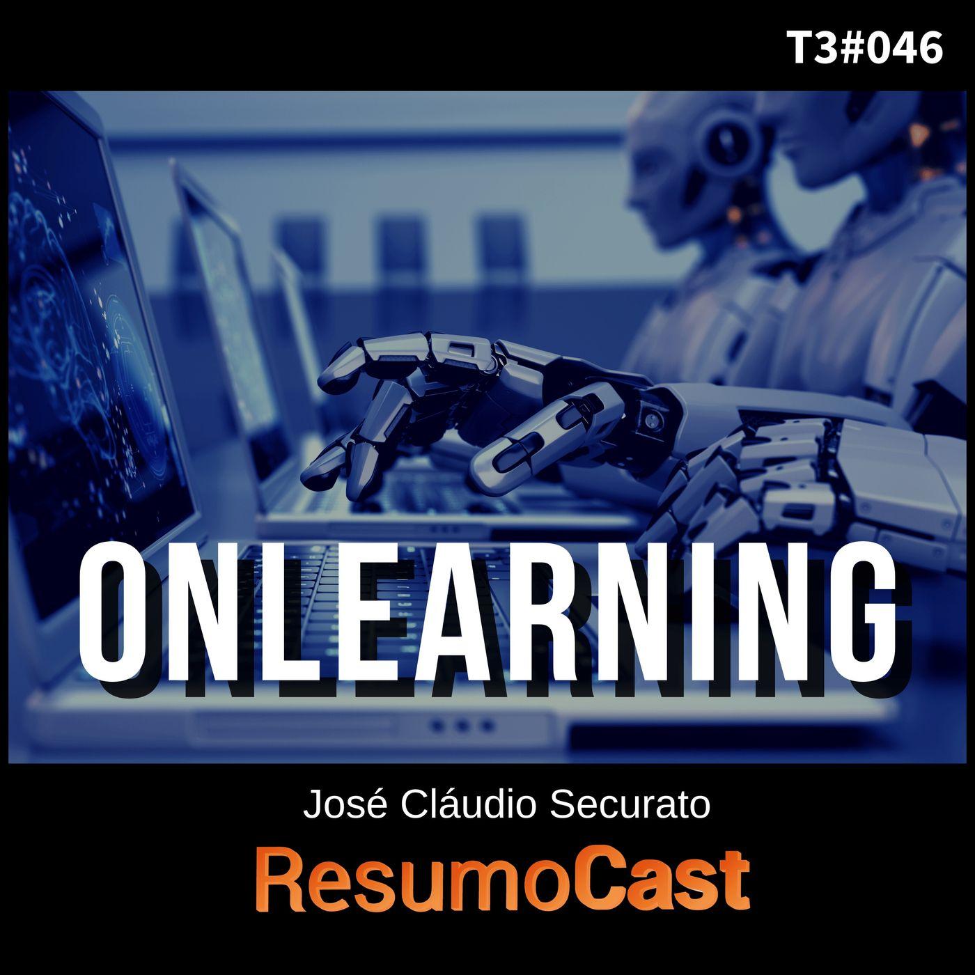T3#046 Onlearning   José Cláudio Securato