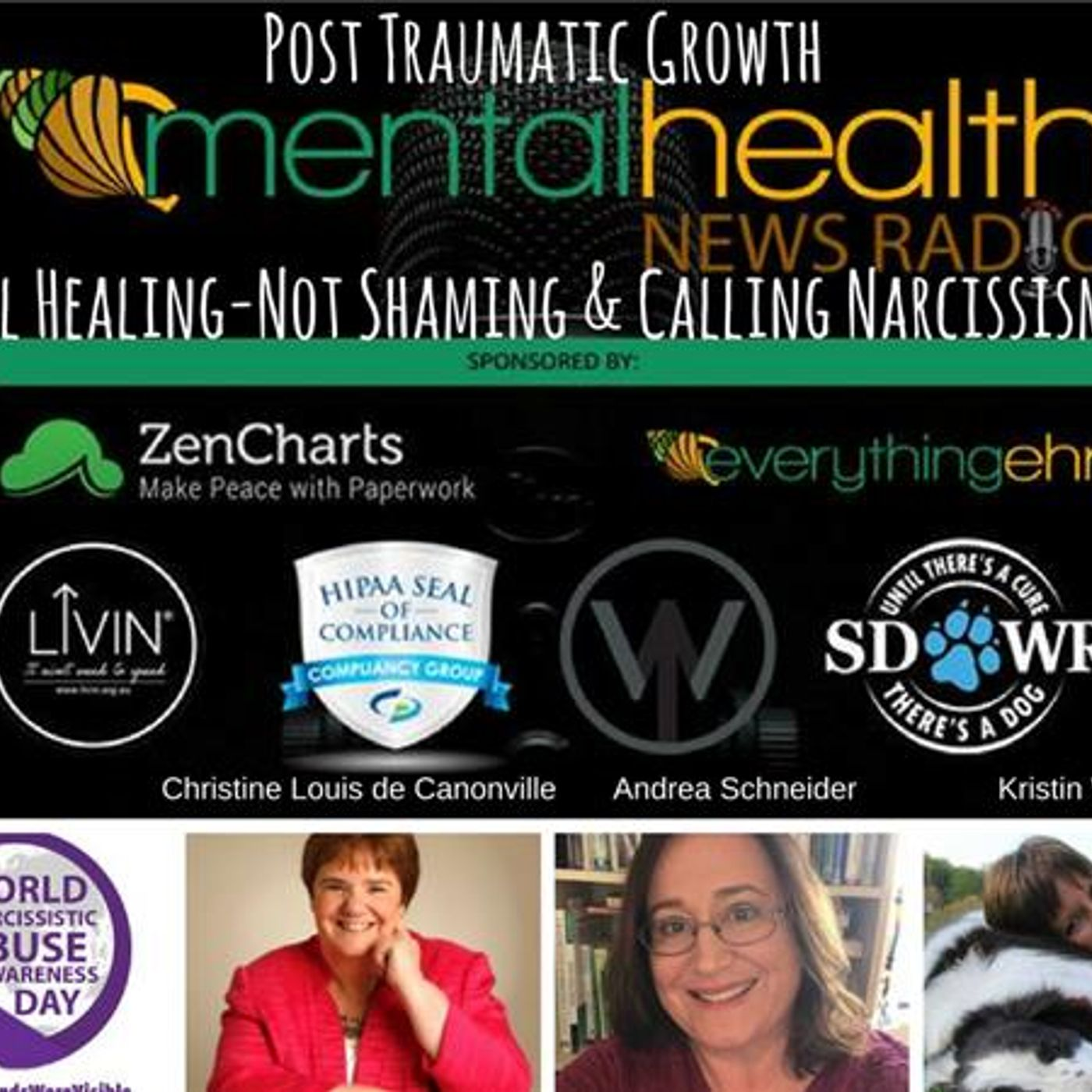 Mental Health News Radio - Post Traumatic Growth: Global Healing-Not Shaming & Calling Narcissism Out!