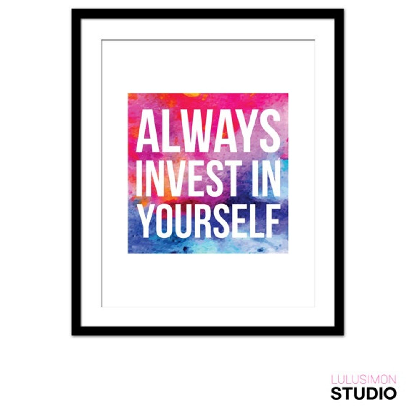 You Are Worthy of Investment